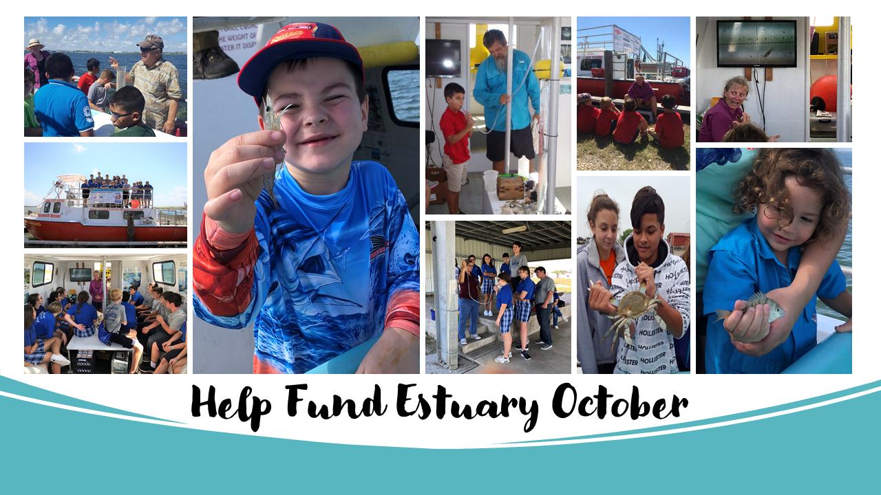 Estuary October Fundraising